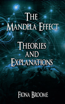 Mandela Effect - Why is it happening? Theories and explanations.